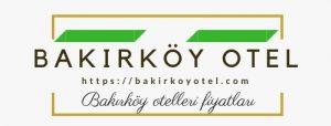 Bakırköy otel hakkında