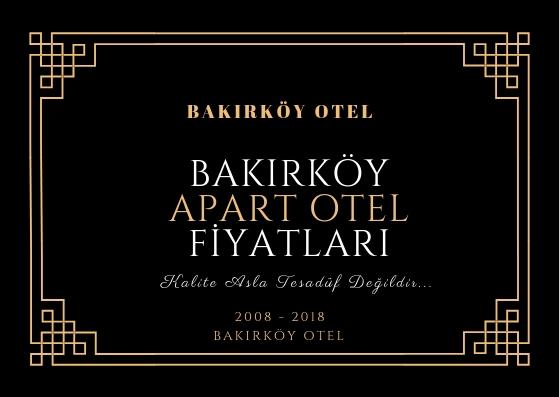 Bakırköy Apart Otel fiyatları